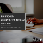 APPLY NOW – RECEPTIONIST / ADMINISTRATION ASSISTANT