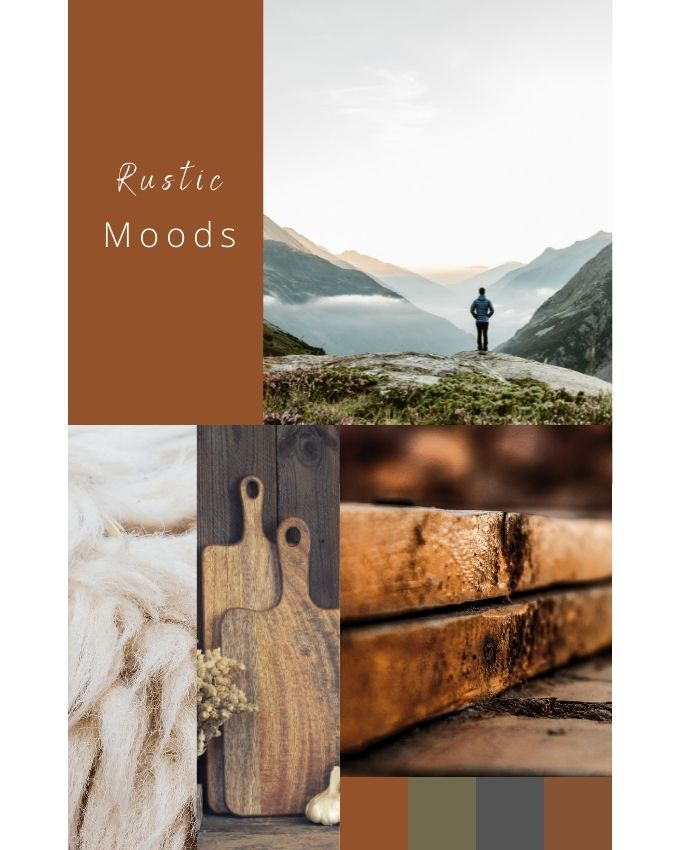 Rustic Moods